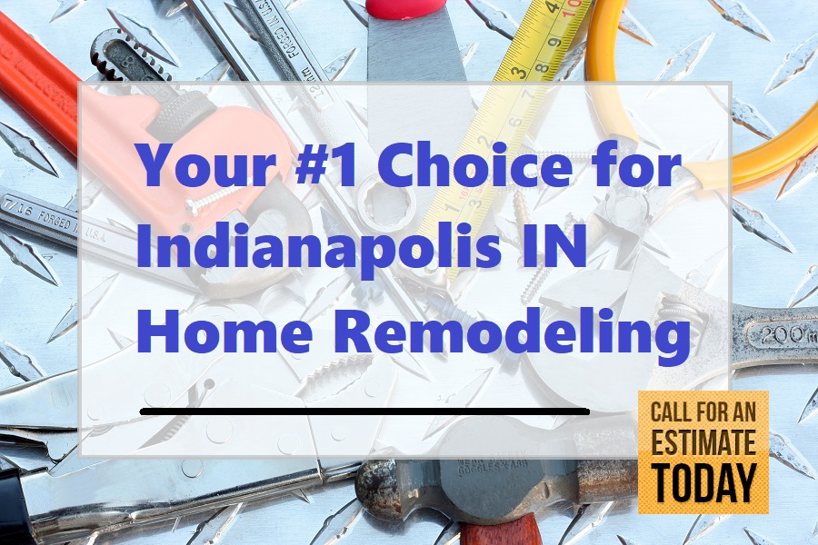 Indianapolis Indiana Home Remodeling Contractors